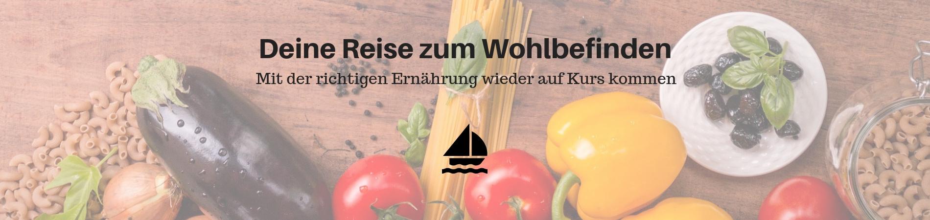 Deine Reise zum Wohlbefinden - Mit der richtigen Ernährung wieder auf Kurs kommen | Ernährungsberatung Monika Winhard